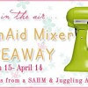 Enter to win a KitchenAid Mixer! {$349.99 value}