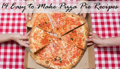 14 Easy to Make Pizza Pies recipe roundup
