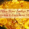 Healthy Slow Cooker Pork, Squash and Zucchini Stew