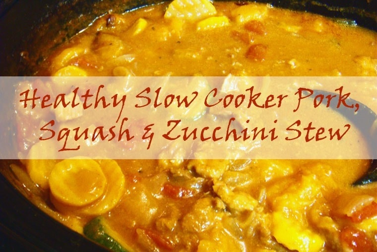 Healthy Slow Cooker Pork, Squash and Zucchini Stew at This Mama Cooks! On a Diet - thismamacooks.com