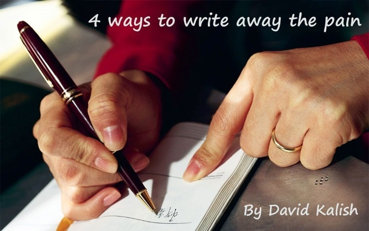 Read 4 ways to write away the pain by David Kalish at This Mama Cooks! On a Diet - thismamacooks.com
