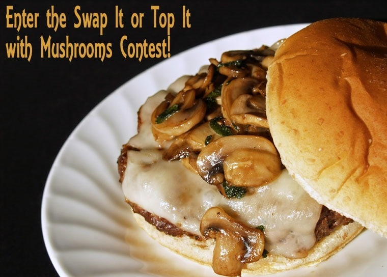 Enter the Swap It or Top It with Mushrooms Contest! Learn more at This Mama Cooks! On a Diet - thismamacooks.com