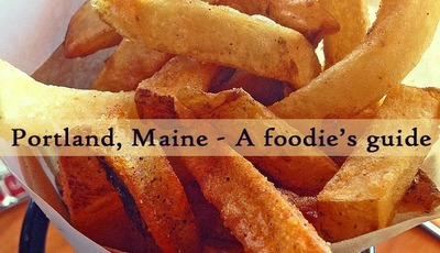 Portland, Maine – A foodie's guide