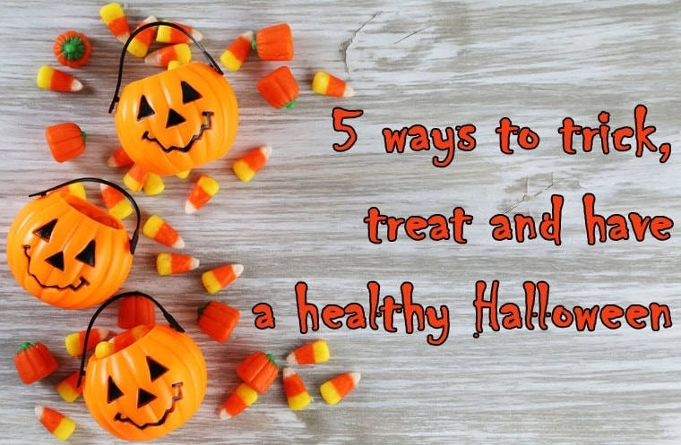 5 ways to trick, treat, and have a healthy Halloween at This Mama Cooks! On a Diet - thismamacooks.com