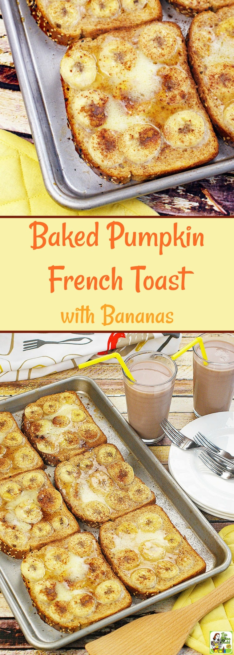 Baked Pumpkin French Toast with Bananas.... : This Mama ...