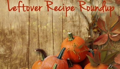 Healthy Thanksgiving Feast & Leftover Recipe Roundup