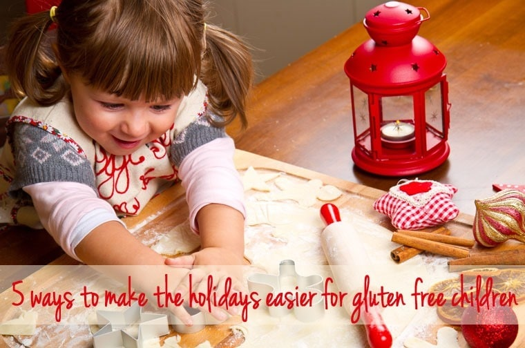 5 ways to make the holidays easier for gluten free children - learn how at This Mama Cooks! On a Diet - thismamacooks.com