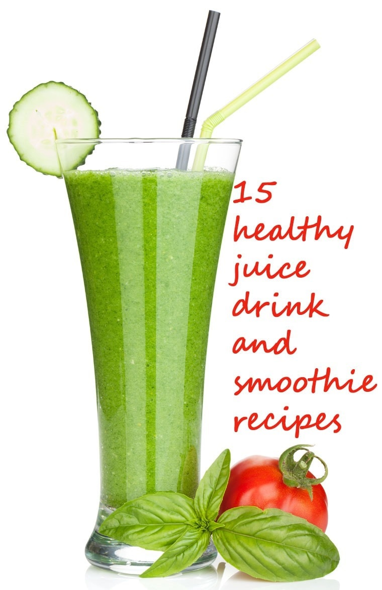Drink to your health with these 15 healthy juice drink and smoothie recipes! At This Mama Cooks! On a Diet - thismamacooks.com