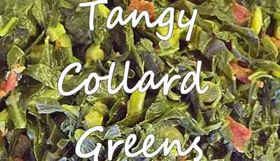 How to make Tangy Collard Greens
