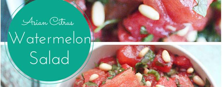 Asian Citrus Watermelon Salad