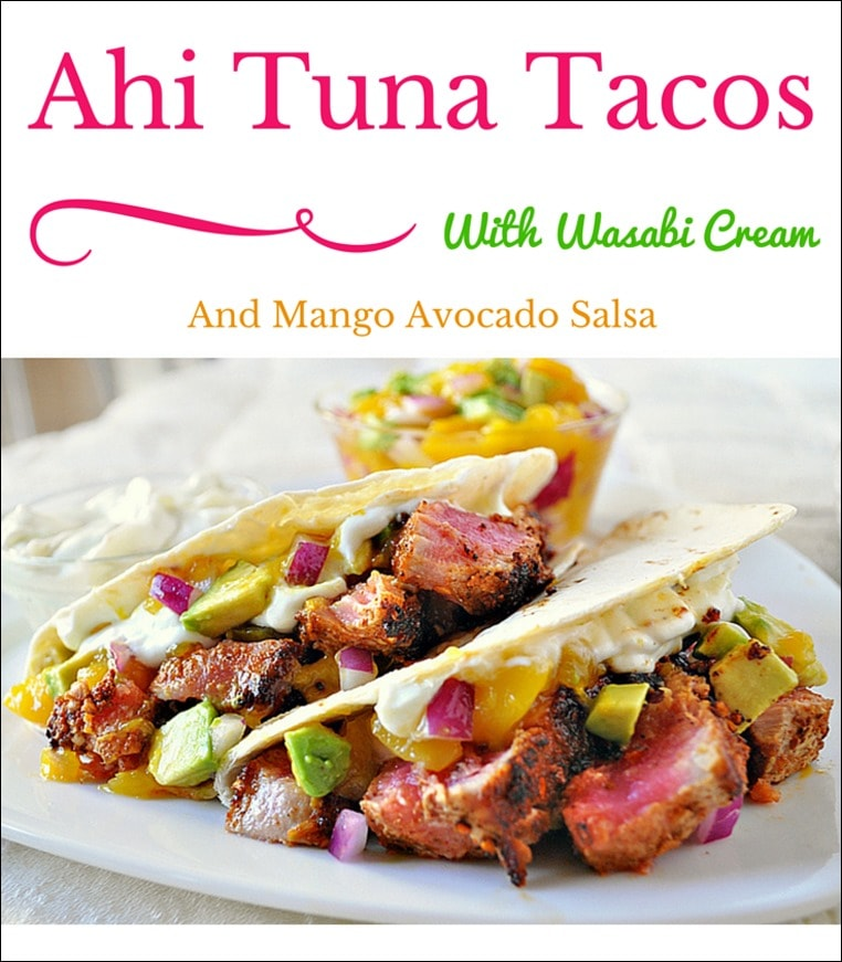 Ahi Tuna Tacos with Wasabi Cream and Mango Avocado Salsa. Get the healthy and easy to make fish recipe at This Mama Cooks! On a Diet