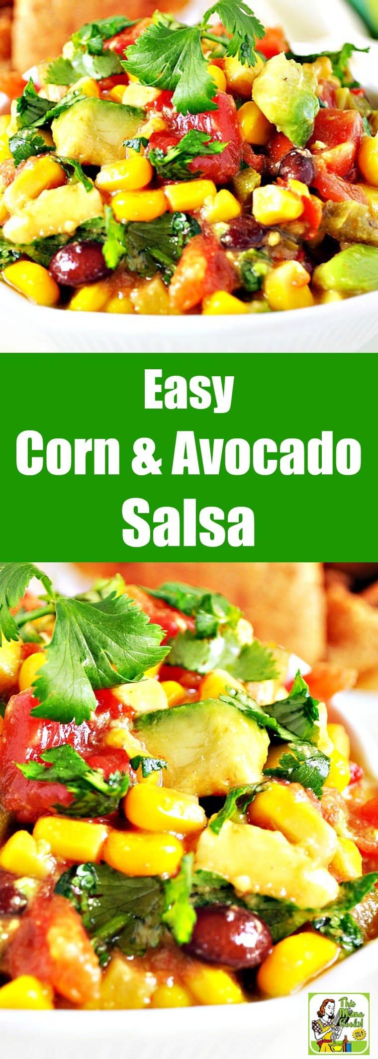 Super Easy Corn & Avocado Salsa Recipe