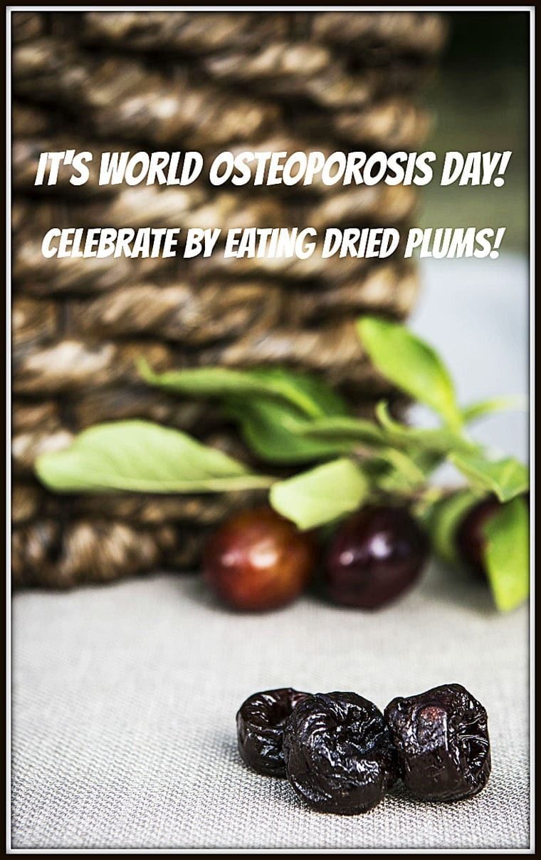 It's World Osteoporosis Day! Celebrate by eating dried plums! Learn more at This Mama Cooks! On a Diet #ad #CADriedPlums
