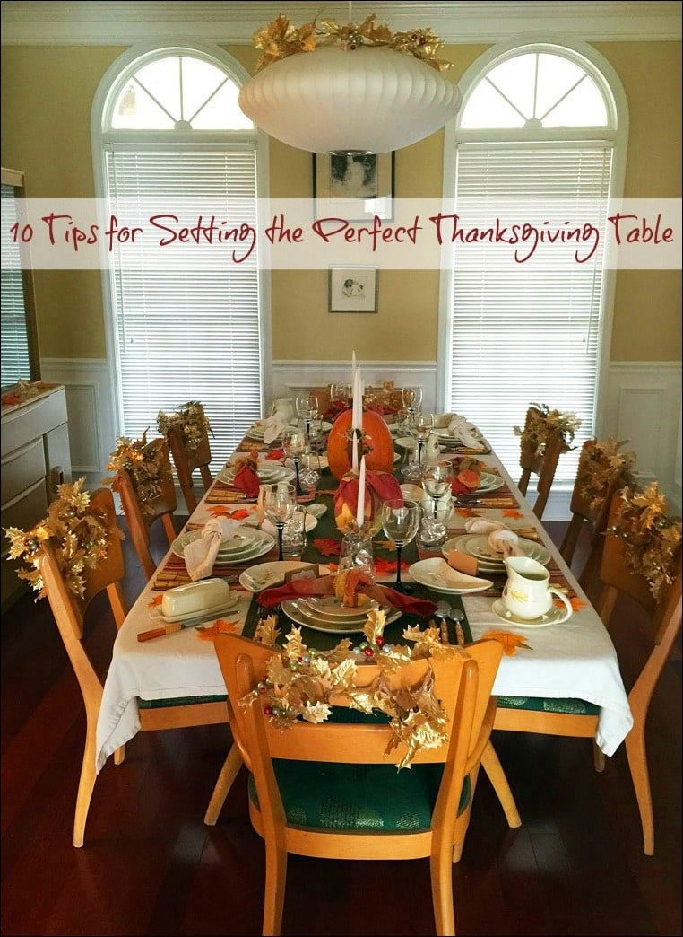 Get 10 Tips for Setting the Perfect Thanksgiving Table at This Mama Cooks! On a Diet