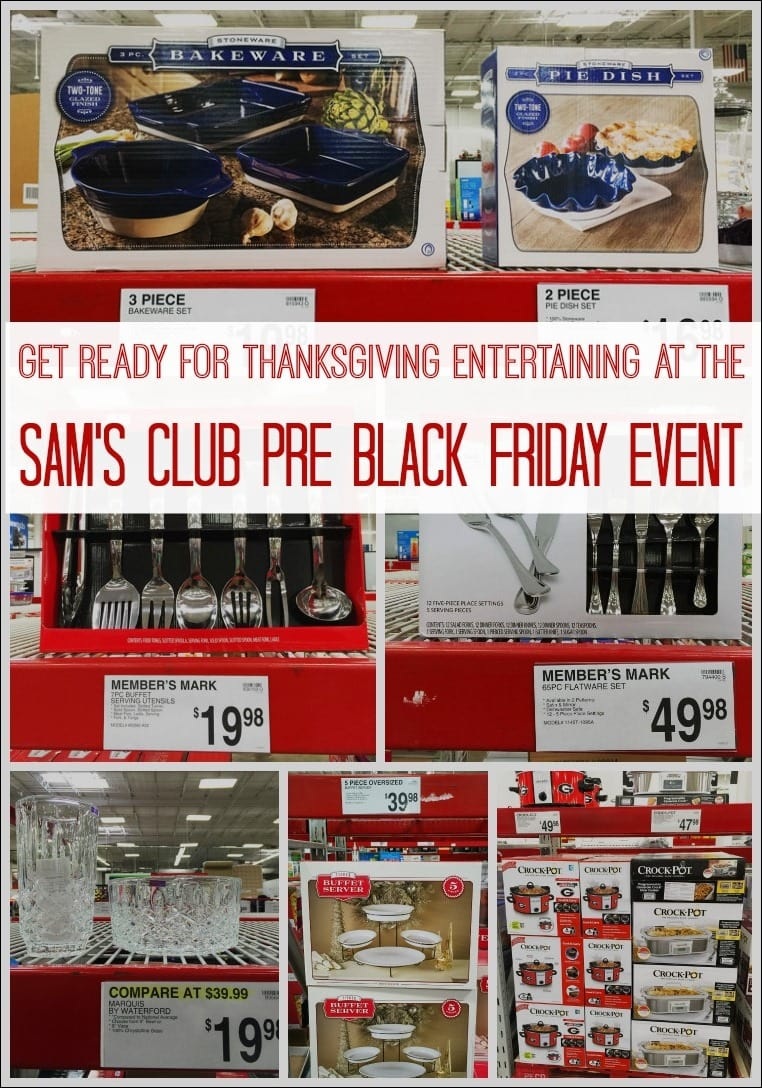 Get ready for Thanksgiving entertaining at the Sam's Club Pre Black Friday Event. Learn how you can save on Thanksgiving entertaining and holiday shopping at Sam's Club at This Mama Cooks! On a Diet