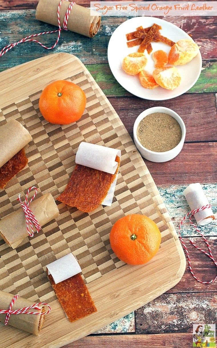 Easy to make Sugar Free Spiced Orange Fruit Leather. Much better for you than fruit roll ups!