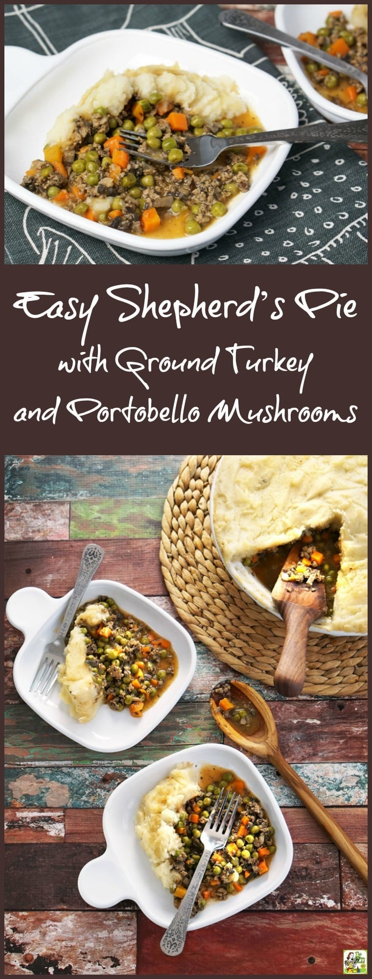 Looking for a simple shepherd's pie recipe that's easy on your budget and nutritious too? This Easy Shepherd's Pie recipe with Ground Turkey and Portobello Mushrooms is delicious and uses less ground meat and more healthy vegetables. It's a gluten free dinner recipe filled with vegetables that your family and dinner guest will love!
