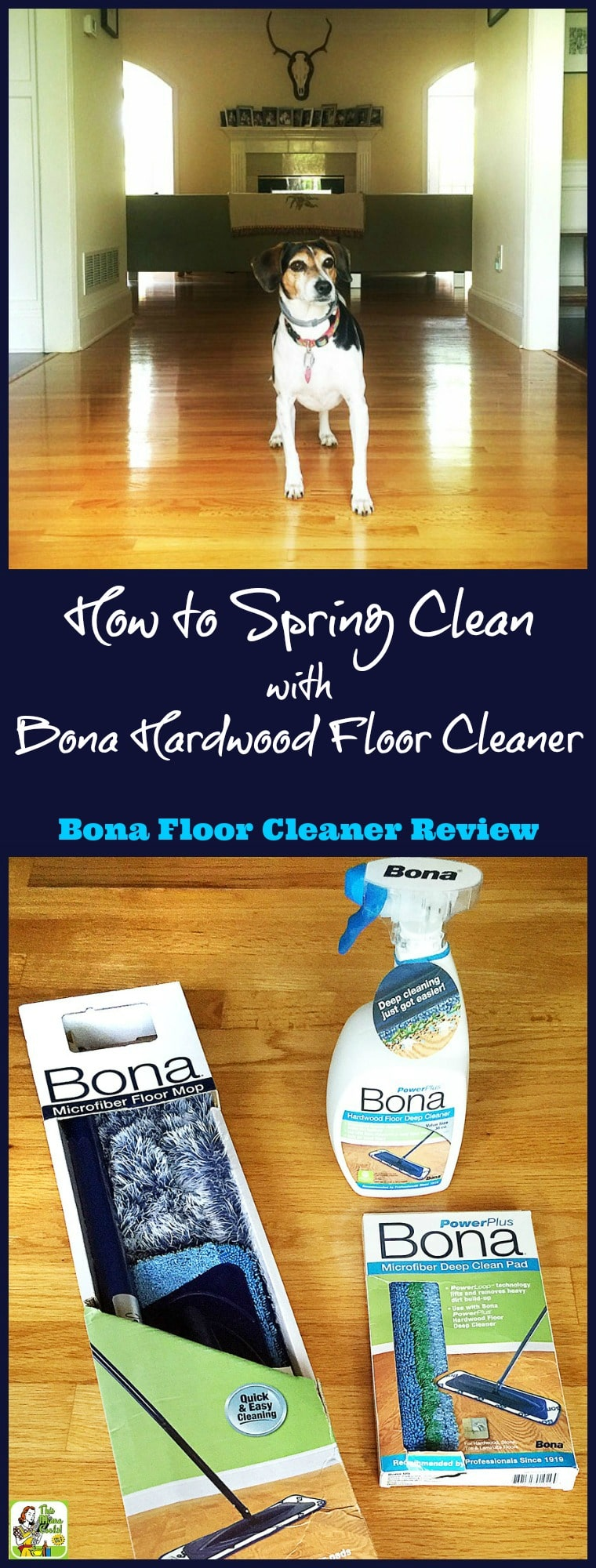 Got hardwood floors? Learn how to spring clean with Bona hardwood floor cleaner - a Bona floor cleaner review. Find out where to buy Bona hardwood floor cleaner and supplies.
