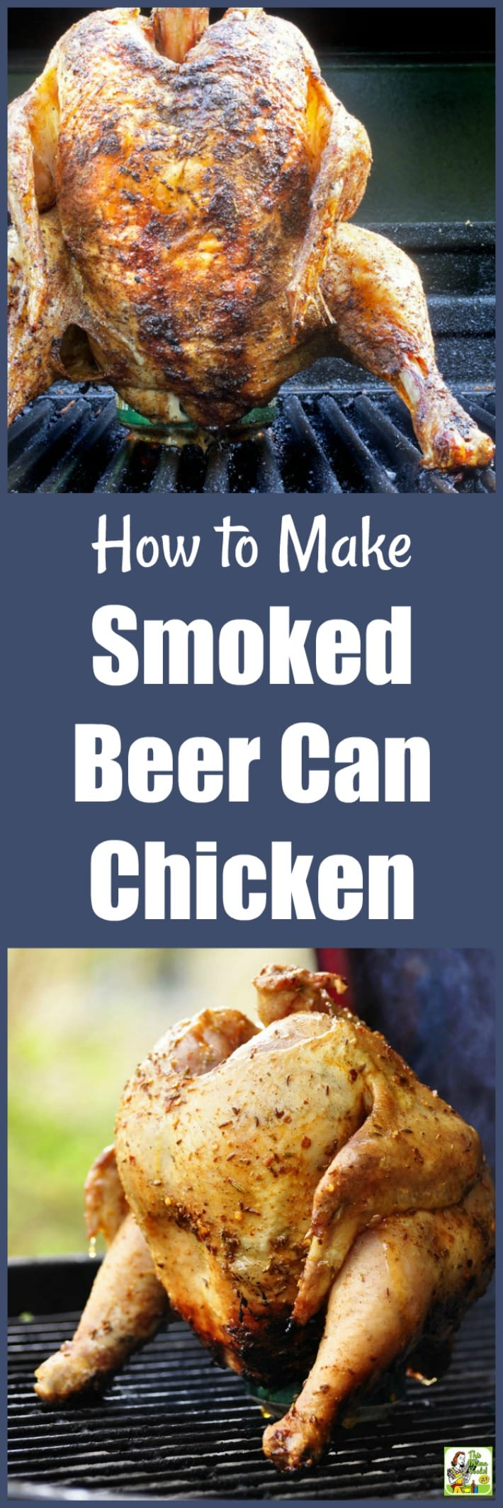 How to Make Smoked Beer Can Chicken