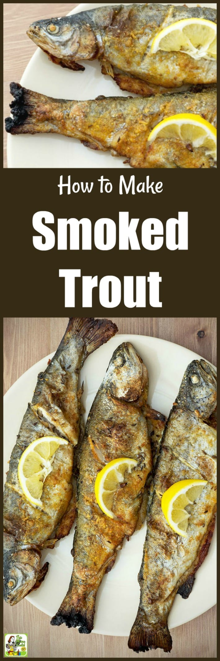 How to Make Smoked Trout