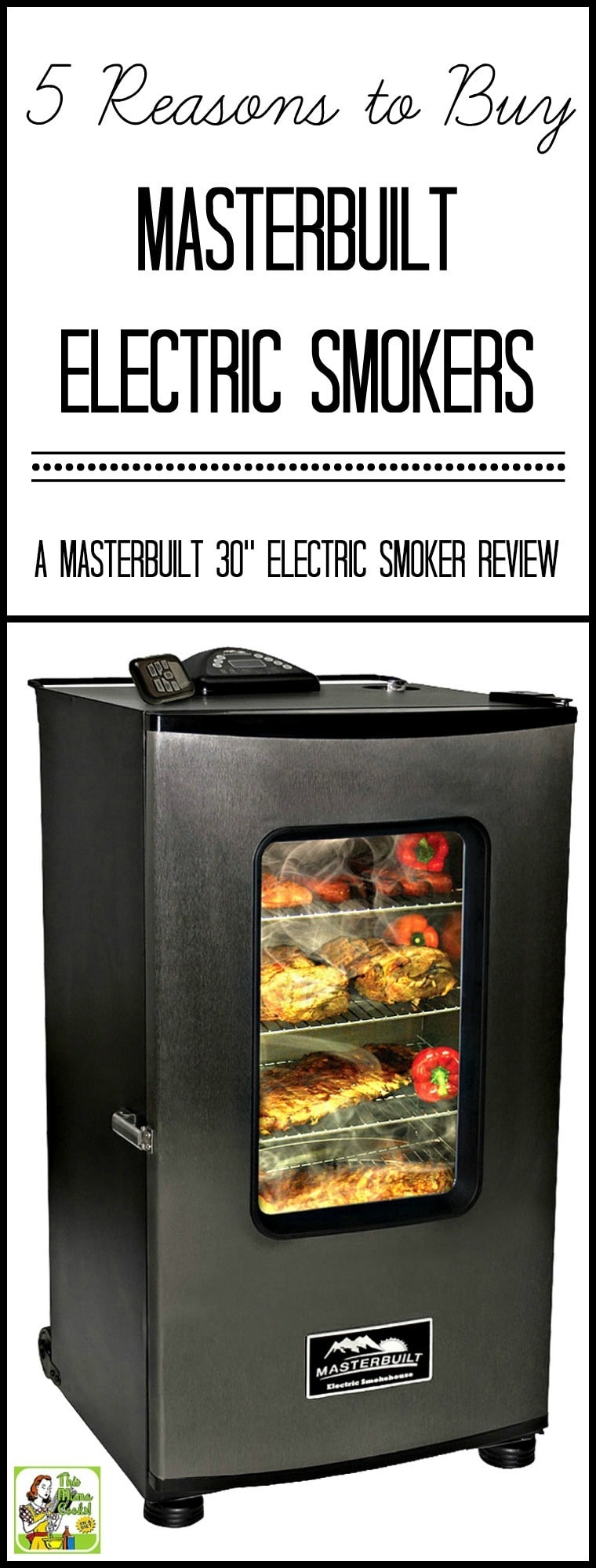5 Reasons to Buy Masterbuilt Electric Smokers–a Masterbuilt 30