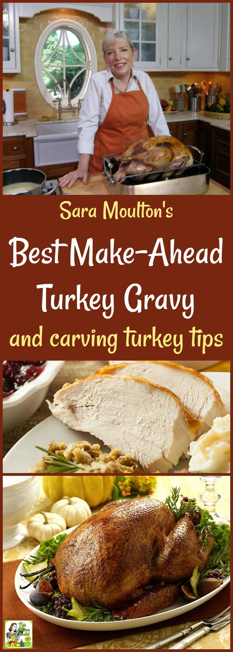 Need some Thanksgiving recipe help? Make Sara Moulton's Best Make-Ahead Turkey Gravy recipe! Comes with a gluten free option. Get carving turkey tips and meal prep tips, too.  #thanksgiving #gravy #turkey #recipetips #mealprep #saramoulton #knives #recipe #easy #recipeoftheday #healthyrecipes #glutenfree #easyrecipes