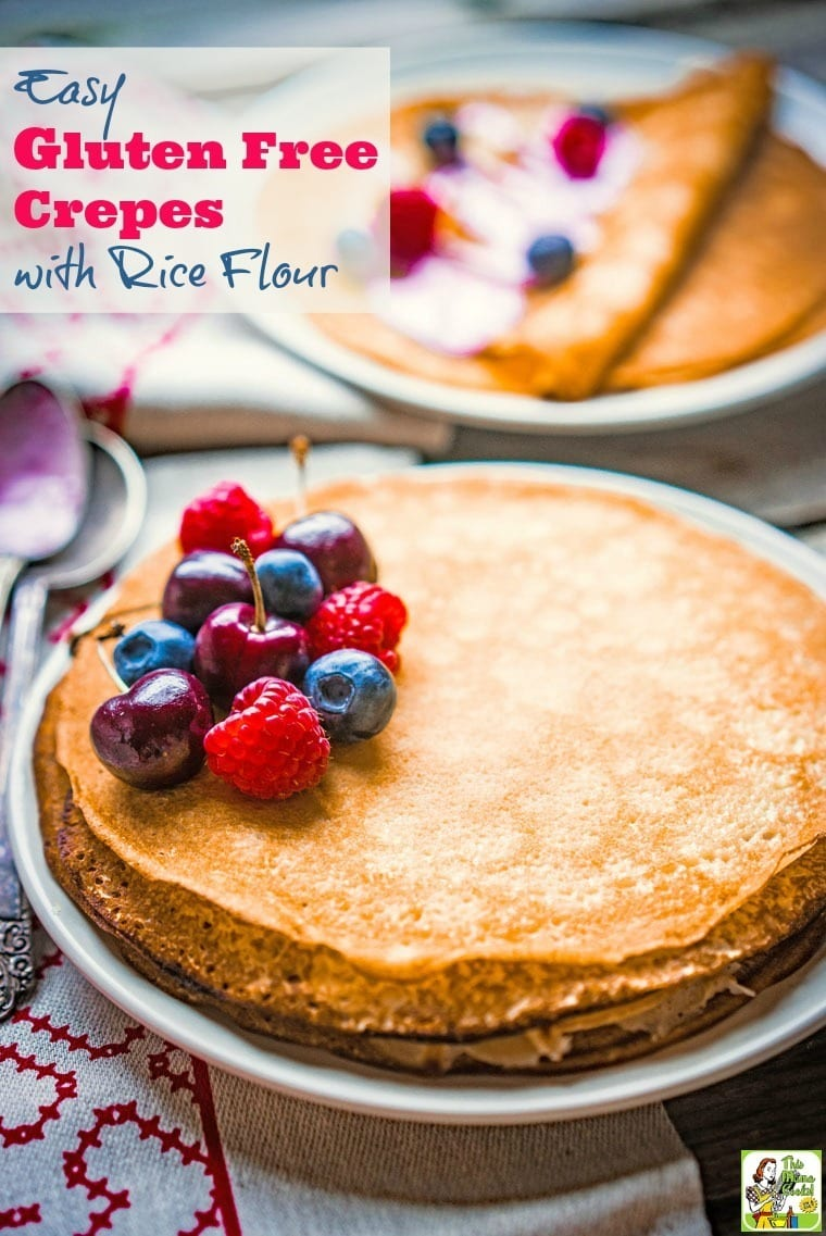 Easy Gluten Free Crepes With Rice Flour This Mama Cooks