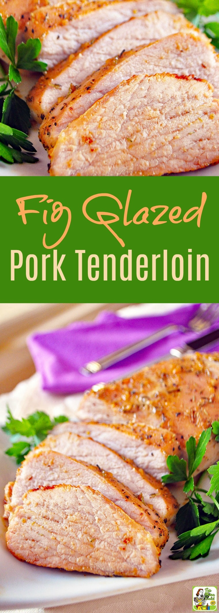 Fig Glazed Pork Tenderloin Recipe