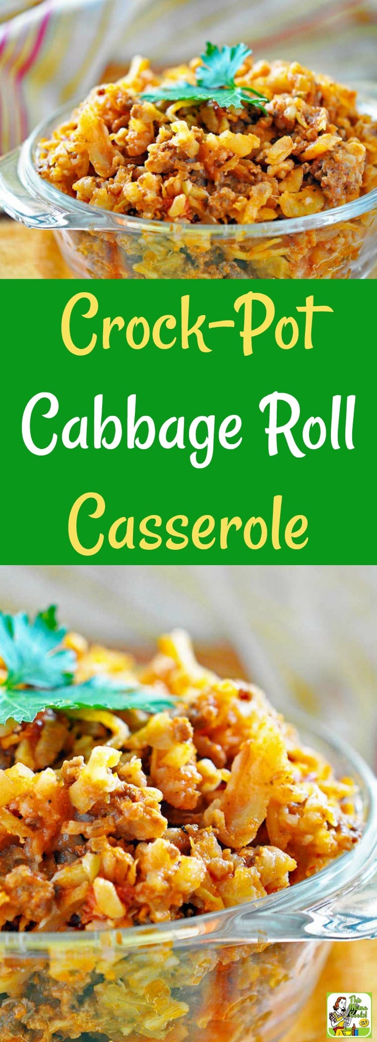 This Cabbage Roll Casserole is a fix it and forget it recipe that's made in your crock-pot. Crock Pot Stuffed Cabbage is easy to make because it uses convenient yet healthy items from the store like coleslaw mix and ground sirloin. #crockpot #slowcooker #stuffedcabbage #casserole #easyrecipe #groundbeef