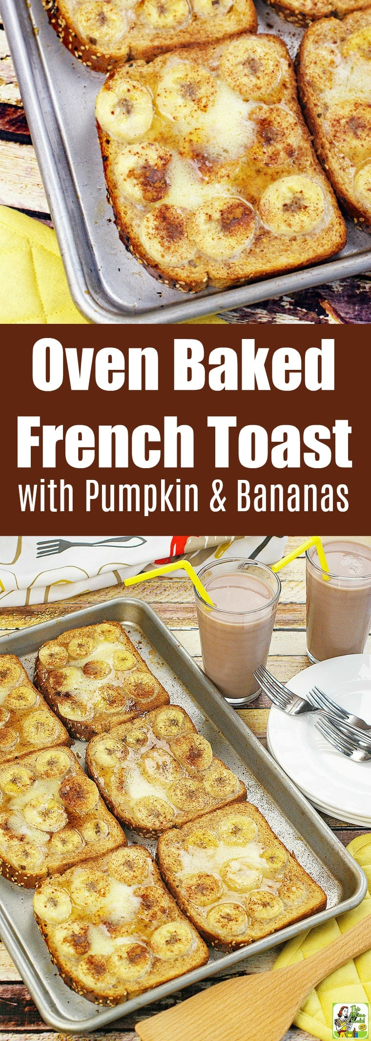 Oven Baked French Toast Recipe with Pumpkin & Bananas