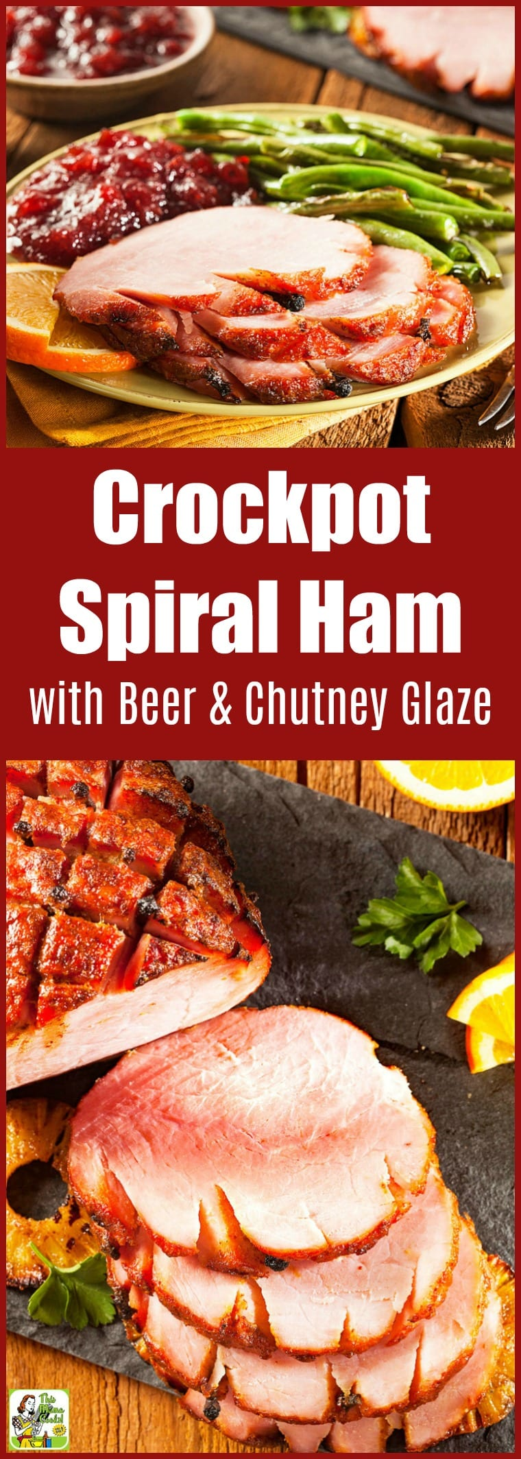 Crockpot Spiral Ham Recipe with Beer and Chutney Glaze