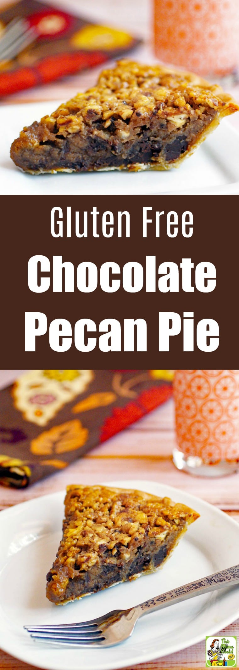 Gluten Free Chocolate Pecan Pie Recipe
