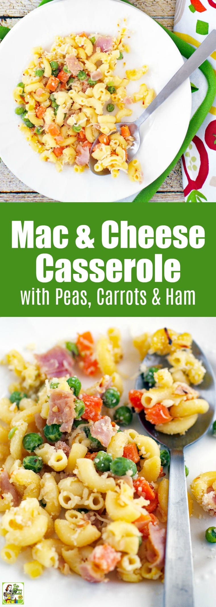 Mac & Cheese Casserole Recipe with Peas, Carrots & Ham