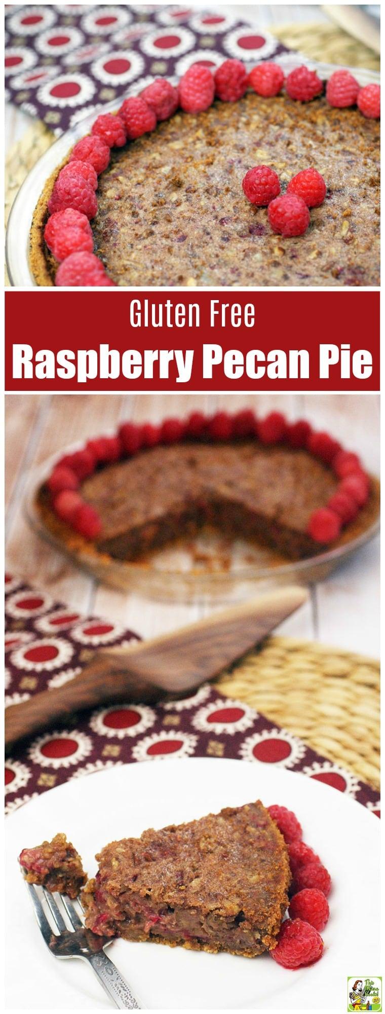 Gluten Free Raspberry Pecan Pie Recipe
