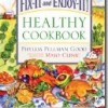 Two more recipes from the Fix-It and Enjoy-It Healthy Cookbook