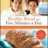 Healthy Bread in Five Minutes a Day cookbook giveaway