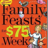Family Feasts for $75 a Week: review and giveaway
