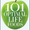 Dave Grotto's 101 Optimal Life Foods review and giveaway