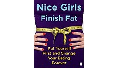 Do Nice Girls Finish Fat? A book review