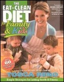 Tosca Reno's Eat Clean Diet for Family and Kids