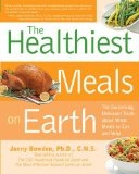 Healthiest Meals on Earth Jonny Bowden